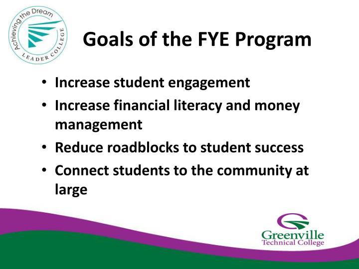 Goals of the FYE Program