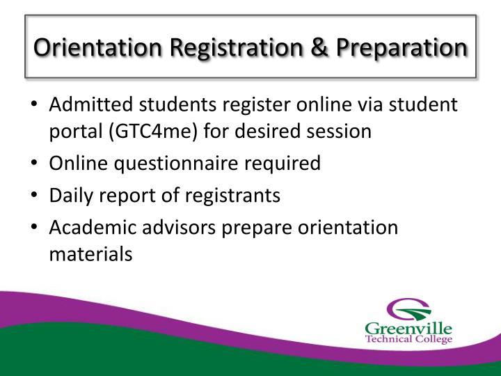 Orientation Registration & Preparation