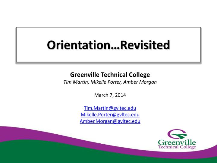 orientation revisited