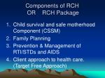 components of rch or rch package