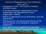 control of reproductive tract infections rti std