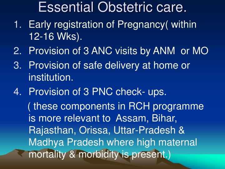 Essential Obstetric care.