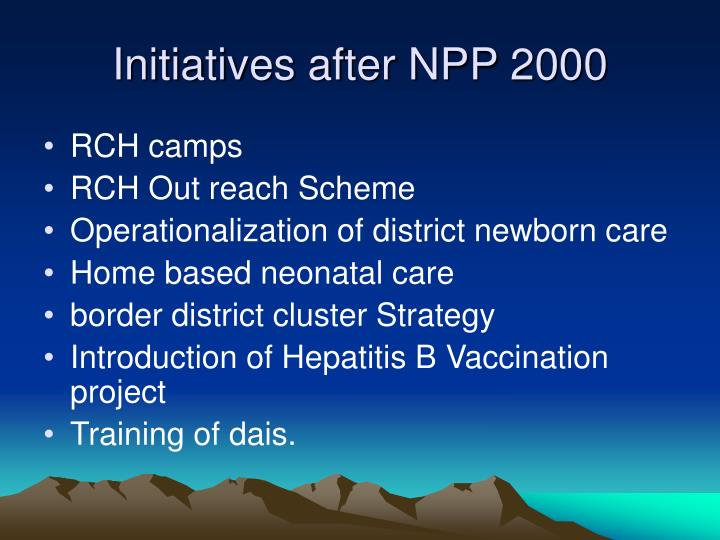 Initiatives after NPP 2000