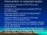 intervention in selected states