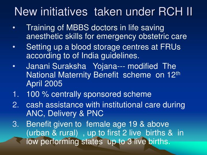 New initiatives  taken under RCH II