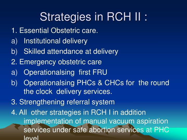 Strategies in RCH II :