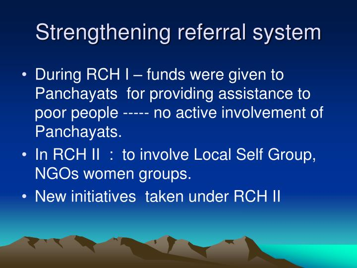 Strengthening referral system