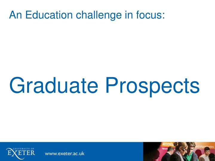 An Education challenge in focus: