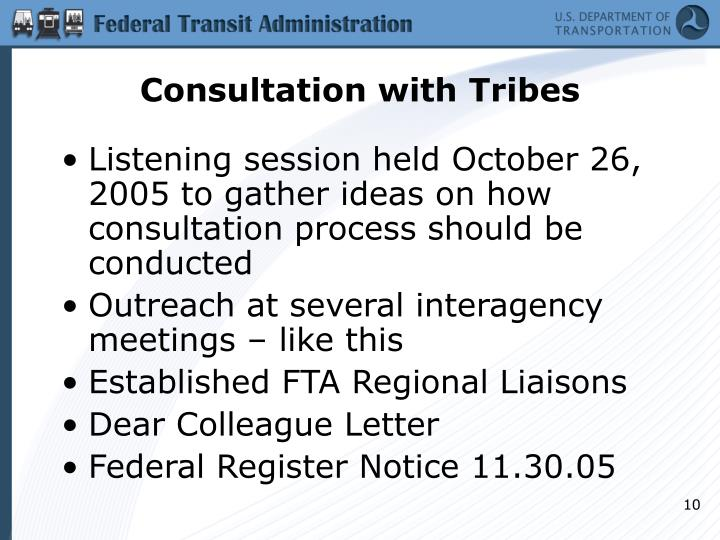 Consultation with Tribes