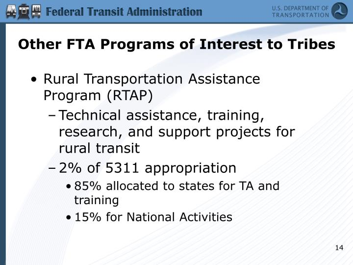 Other FTA Programs of Interest to Tribes