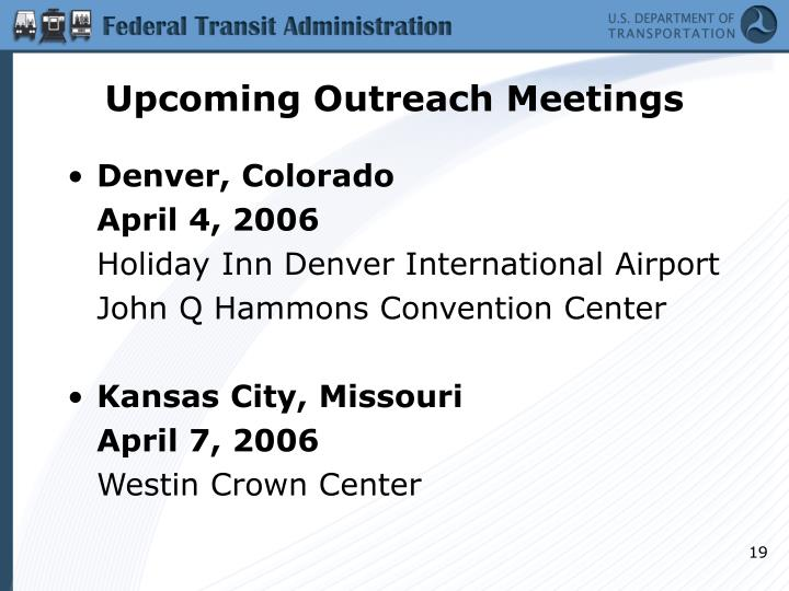 Upcoming Outreach Meetings
