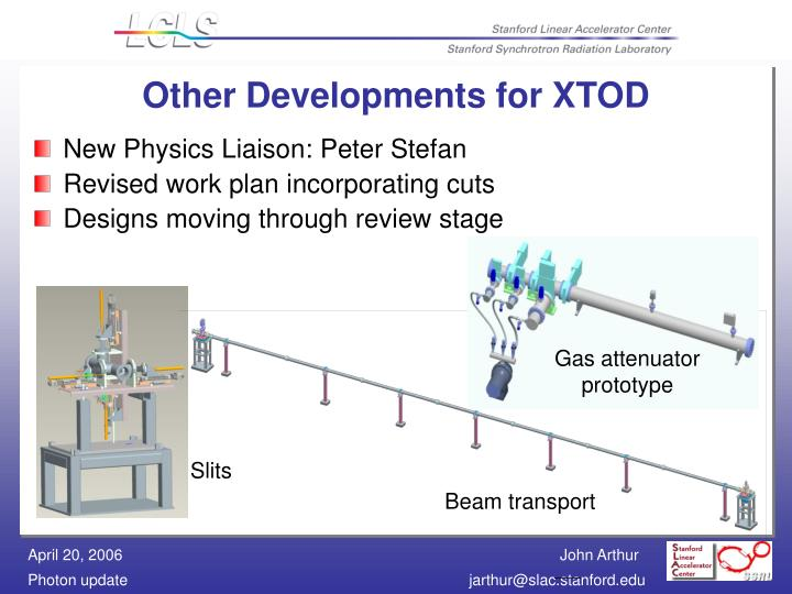 Other Developments for XTOD