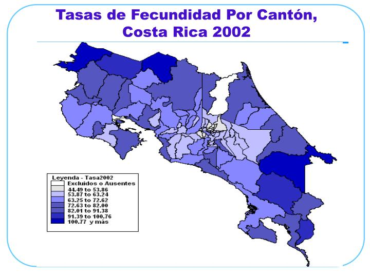 Tasas de Fecundidad Por Cantón, Costa Rica 2002