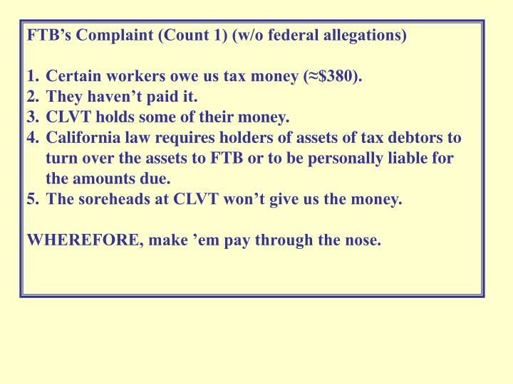 FTB's Complaint (Count 1) (w/o federal allegations)
