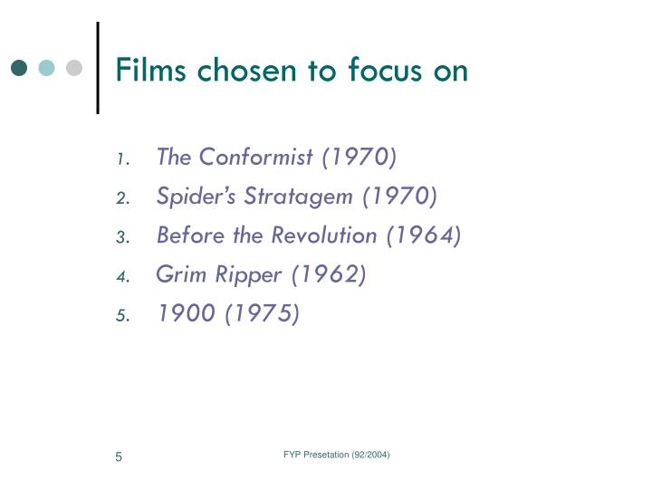 Films chosen to focus on