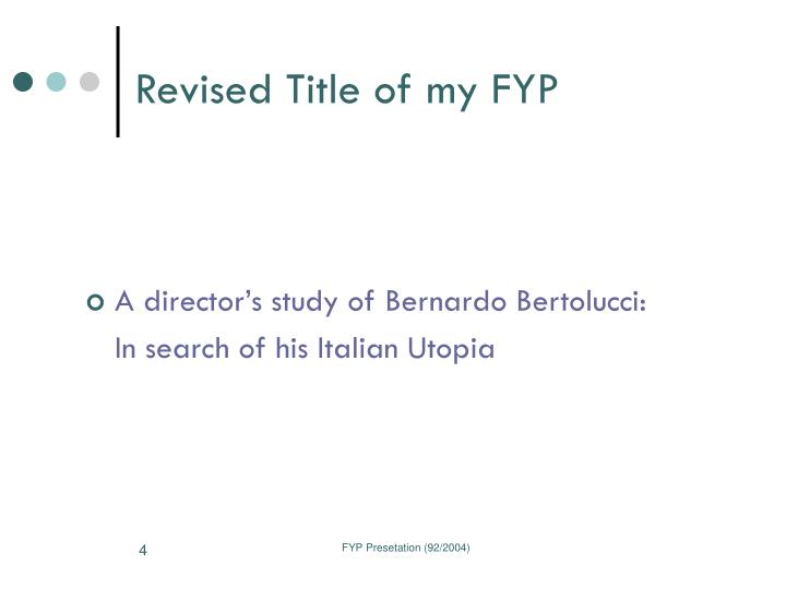 Revised Title of my FYP