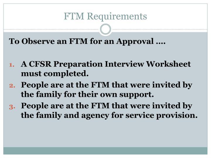 FTM Requirements