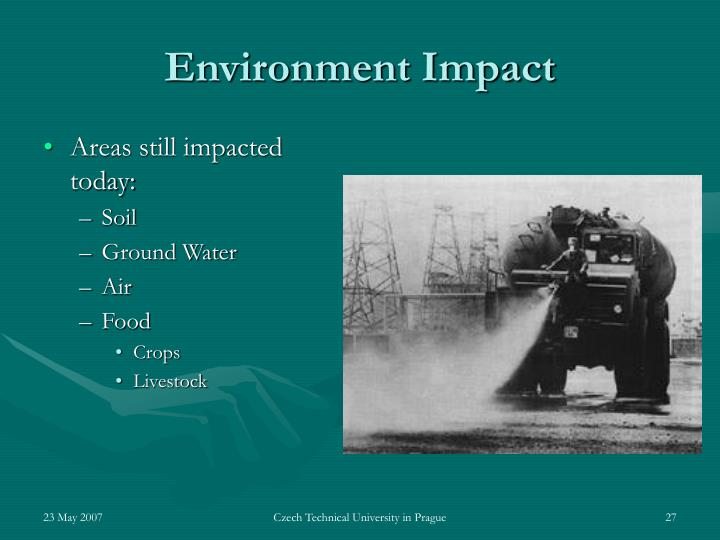 Areas still impacted today: