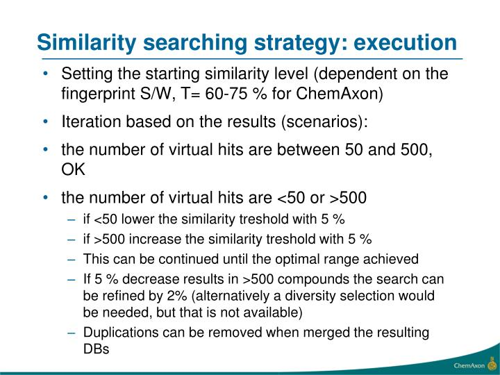 Similarity searching strategy: execution