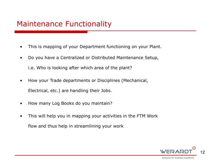 Maintenance Functionality