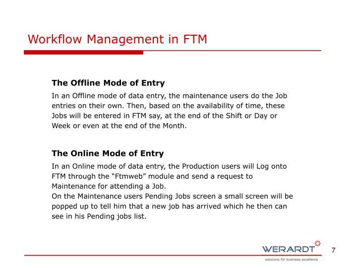 Workflow Management in FTM