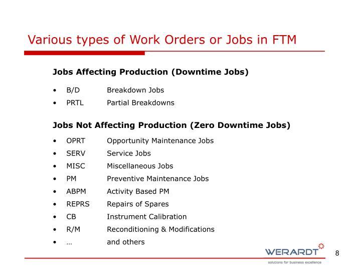Various types of Work Orders or Jobs in FTM