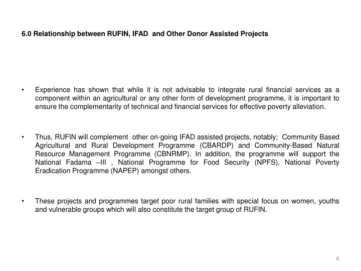6.0 Relationship between RUFIN, IFAD  and Other Donor Assisted Projects