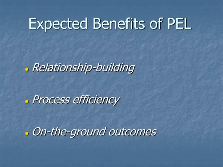 Expected Benefits of PEL