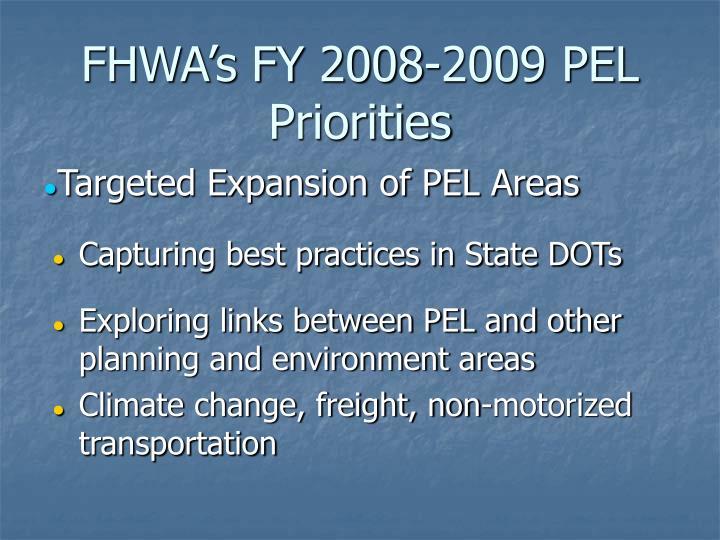 FHWA's FY 2008-2009 PEL Priorities