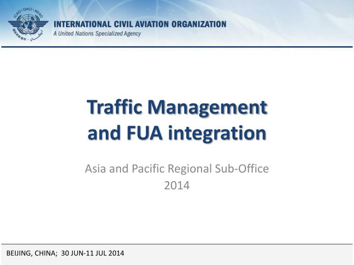 Traffic management and fua integration