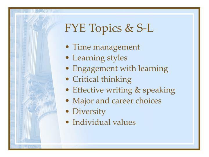 FYE Topics & S-L