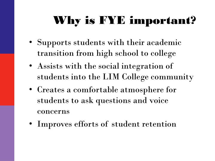 Why is fye important