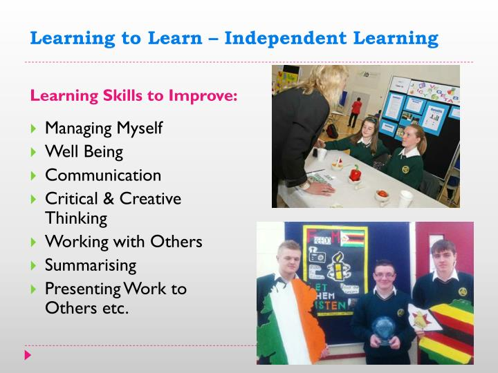 Learning to Learn – Independent Learning