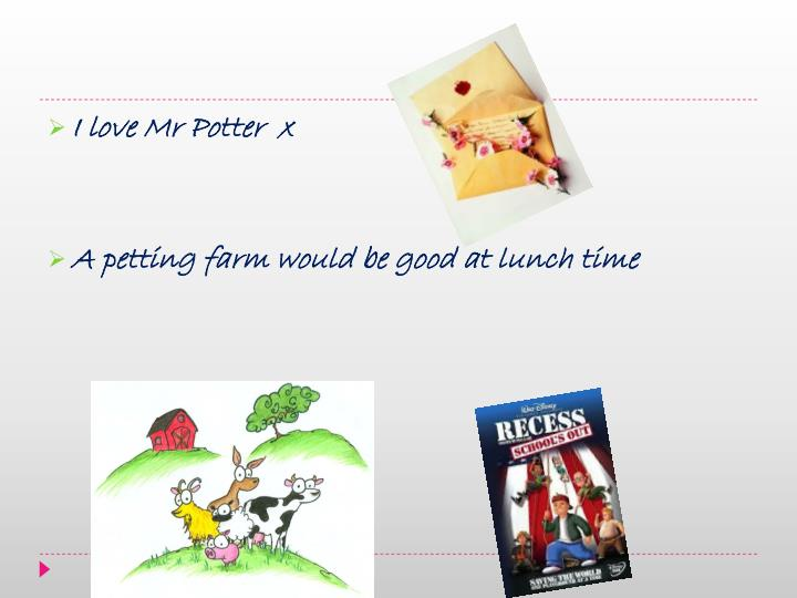I love Mr Potter  x