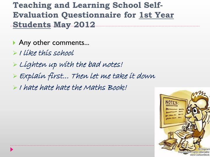 Teaching and Learning School Self-Evaluation Questionnaire for