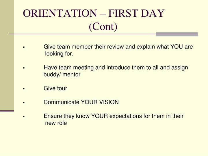 ORIENTATION – FIRST DAY