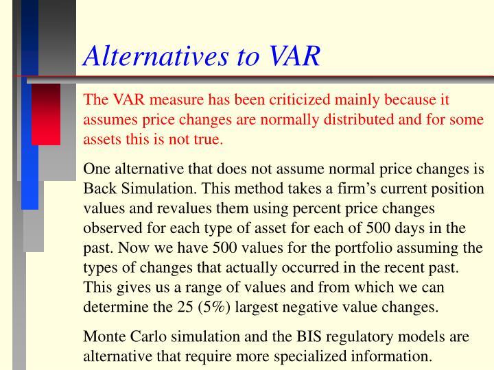 Alternatives to VAR