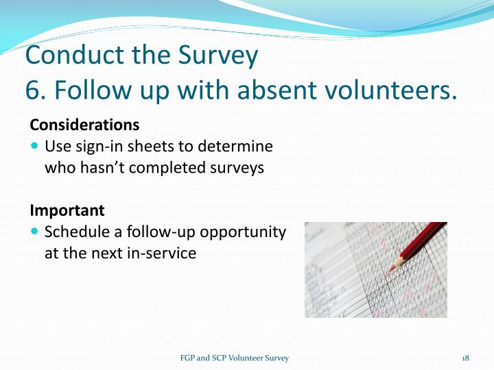 Conduct the Survey
