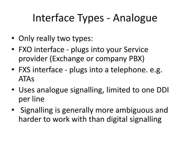 Interface Types - Analogue