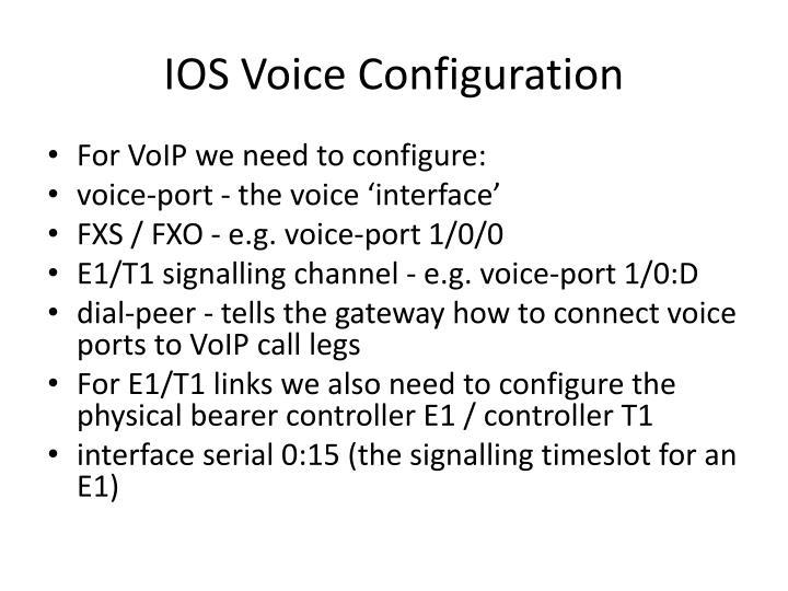 IOS Voice Configuration