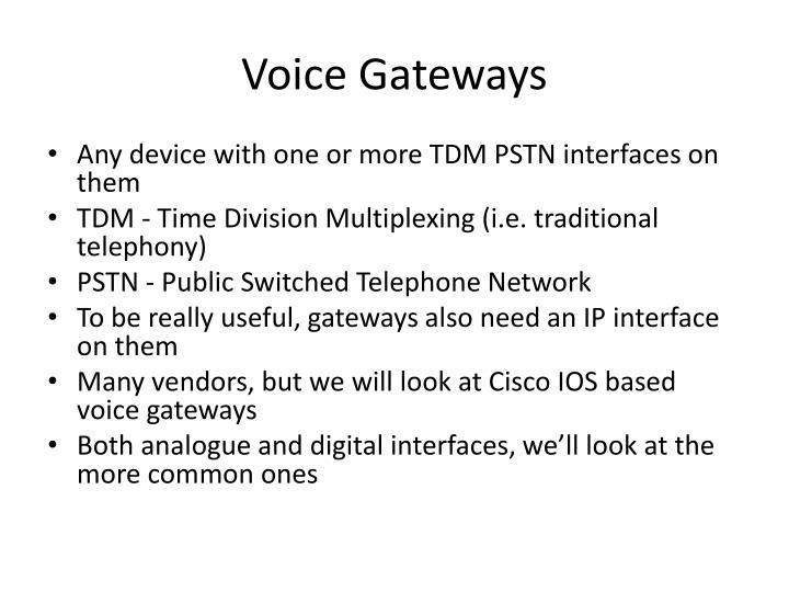 Voice Gateways