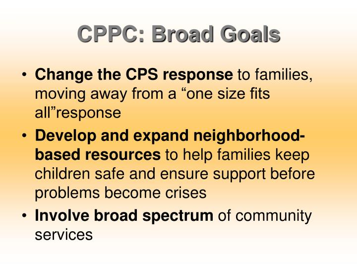 CPPC: Broad Goals