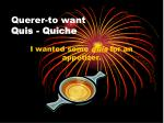 querer to want quis quiche