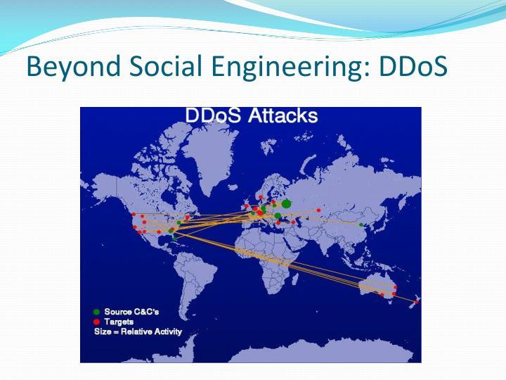 Beyond Social Engineering: