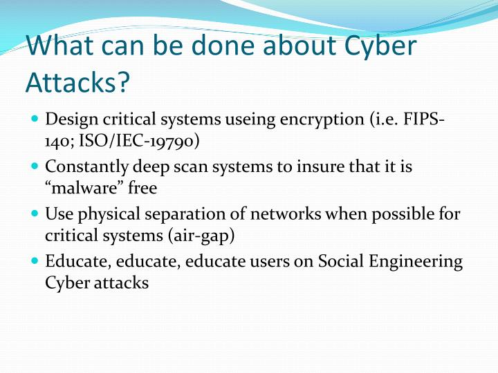What can be done about Cyber Attacks?