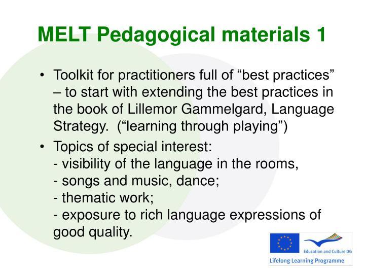 MELT Pedagogical materials 1