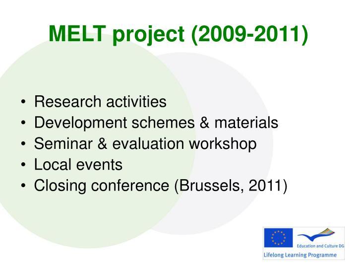 MELT project (2009-2011)