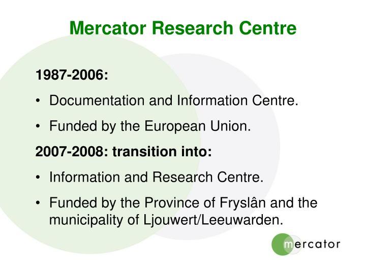Mercator Research Centre