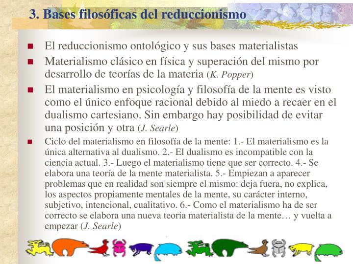 3. Bases filosóficas del reduccionismo