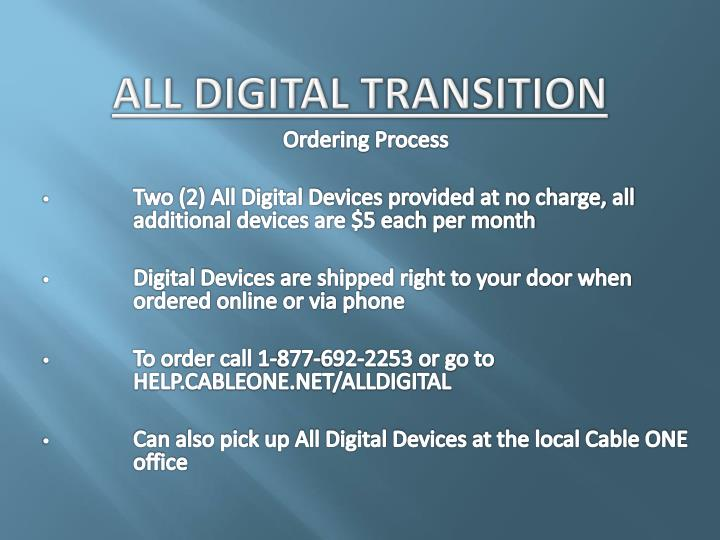 All Digital Transition